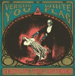 Cover VERSUS YOU / WHITE FLAG, levitate the listener - split