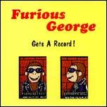 FURIOUS GEORGE, gets a record cover