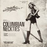 COLUMBIAN NECKTIES, yes ma´am cover