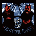 Cover OKKERVIL RIVER, i am very far