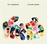 PAT JORDACHE, future songs cover