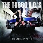 TURBO AC´S, kill everyone cover