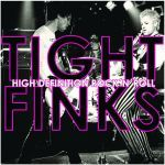 Cover TIGHT FINKS, high definition rock´n´roll
