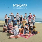 WOMBATS, this modern glitch cover