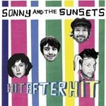 Cover SONNY & THE SUNSETS, hit after hit