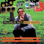 FRANKIE PAUL, most wanted cover