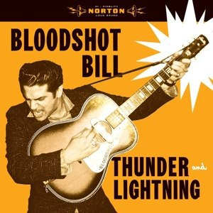 BLOODSHOT BILL, thunder and lightning cover