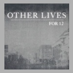 Cover OTHER LIVES, for 12
