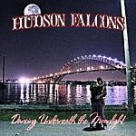 Cover HUDSON FALCONS, dancing underneath the moonlight