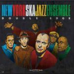 Cover NEW YORK SKA JAZZ ENSEMBLE, double edge