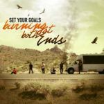 Cover SET YOUR GOALS, burning at both ends