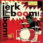 V/A, jerk! boom! bam! vol. 1 cover