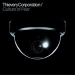 Cover THIEVERY CORPORATION, culture of fear
