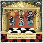 MASONICS, in your night of dreams... cover