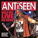 ANTISEEN, worldwide live ass kickin´ cover