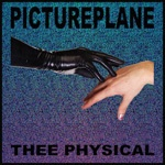 Cover PICTUREPLANE, thee physical