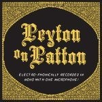 Cover REVEREND PEYTON´S BIG DAMN BAND, peyton on patton