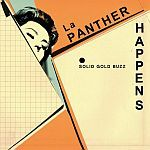 LA PANTHER HAPPENS, s/t (solid gold buzz) cover