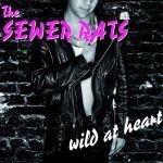 Cover SEWER RATS, wild at heart