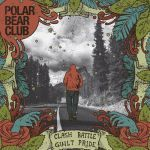 Cover POLAR BEAR CLUB, clash battle guilt pride