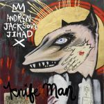 Cover ANDREW JACKSON JIHAD, knife man