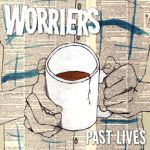 Cover WORRIERS, past lives