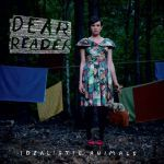 DEAR READER, idealistic animals cover