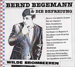 BERND BEGEMANN & DIE BEFREIUNG, wilde brombeeren cover