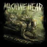 Cover MACHINE HEAD, unto the locust