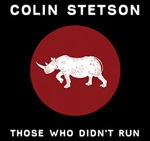 Cover COLIN STETSON, those who didn´t run
