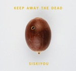Cover SISKIYOU, keep away the dead