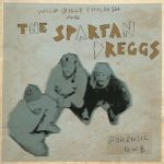 Cover BILLY CHILDISH & THE SPARTAN DREGGS, forensic r´n´b