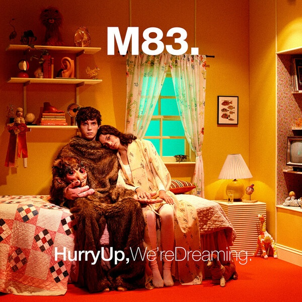 M83, hurry up, we ´re dreaming cover