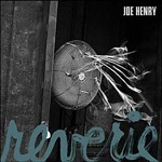 Cover JOE HENRY, reverie