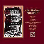 W.H. WALKER, duds! cover