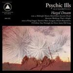 Cover PSYCHIC ILLS, hazed dream