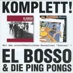 EL BOSSO & DIE PING PONGS, komplett! cover