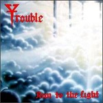 Cover TROUBLE, run to the light