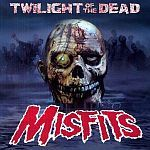 MISFITS, twilight of the dead cover
