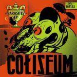 COLISEUM, parasites cover