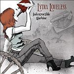 Cover LYDIA LOVELESS, indestructible machine