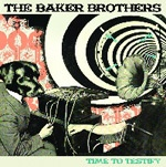 BAKER BROTHERS, time to testify cover