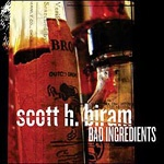 Cover SCOTT H. BIRAM, bad ingredients