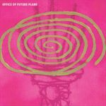 OFFICE OF FUTURE PLANS, s/t cover
