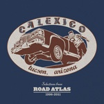 Cover CALEXICO, selections from road atlas 1998-2011