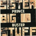 Cover PRINCE BUSTER, sister big stuff
