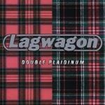 Cover LAGWAGON, double plaidinum