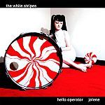 WHITE STRIPES, hello operator cover