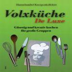 HANNEBAMBEL KNEIPENKOLLEKTIV, volxküche de luxe cover