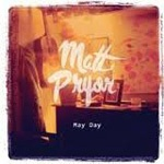 Cover MATT PRYOR, may day